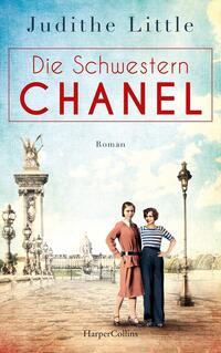 Cover: Judithe Little Die Schwestern Chanel