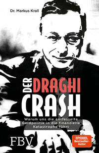 Cover: Markus Krall Der Draghi-Crash