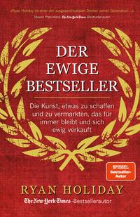 Cover: Ryan Holiday Der ewige Bestseller