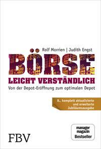 Cover: Rolf Morrien Börse leicht verständlich - von der Depot-Eröffnung zum optimalen Depot