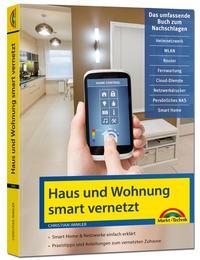 Cover: Christian Immler Haus und Wohnung smart vernetzt