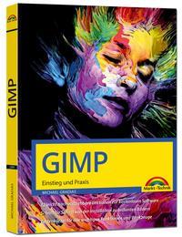 GIMP - Einstieg und Praxis