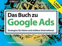 Cover: Ingemar Reimer Das Buch zu Google Ads