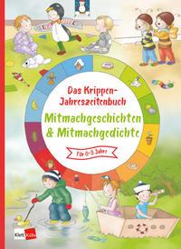 Das Krippen-Jahreszeitenbuch Mitmachgeschichten und Mitmachgedichte