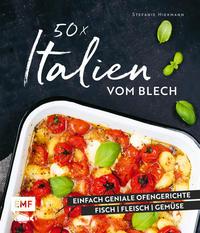 Cover: Stefanie Hiekmann 50 x Italien vom Blech