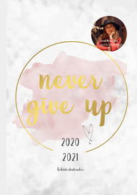 'Never give up' Schülerkalender 2020/2021