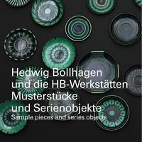 Hedwig Bollhagen und die HB-Werkstätten. Musterstücke und Serienobjekte / sample pieces and series objects - Cover