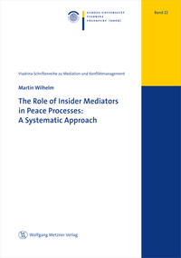The Role of Insider Mediators in Peace Processes: A Systematic Approach