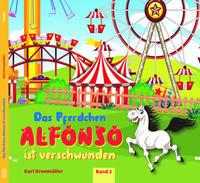 Das Pferdchen Alfonso ist verschwunden