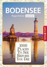 1000 Places-Regioführer Bodensee