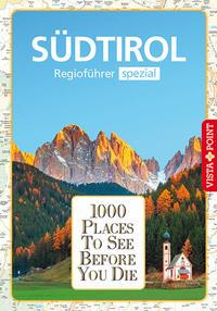 1000 Places-Regioführer Südtirol