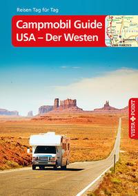 Campmobil Guide USA - Der Westen
