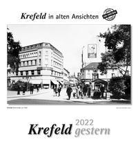 Krefeld gestern 2022