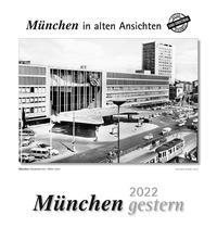 München gestern 2022