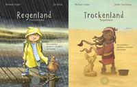 Regenland + Trockenland - Ein Wendebuch