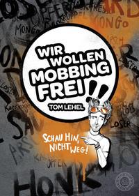 Wir wollen Mobbingfrei!!