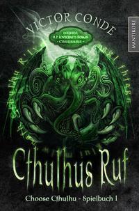 Choose Cthulhu 1 - Cthulhus Ruf (gebundene Ausgabe)