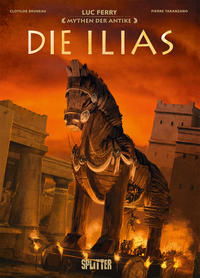 Mythen der Antike: Die Ilias (Graphic Novel)