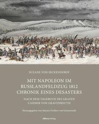 Mit Napoleon im Russlandfeldzug 1812 Chronik - Chronik eines Desasters