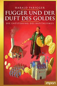 Fugger und der Duft des Goldes