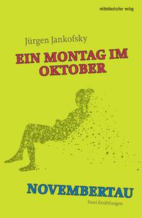 Montag im Oktober/Novembertau