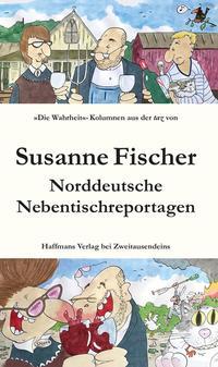 Norddeutsche Nebentischreportagen
