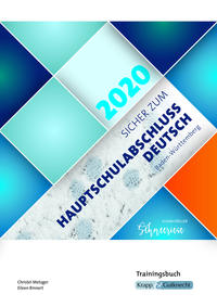 Sicher zum Hauptschulabschluss Deutsch Baden-Württemberg 2020 - Schneeriese