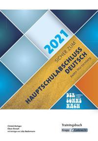 Sicher zum Hauptschulabschluss Deutsch Baden-Württemberg 2021 - Der Sonne nach