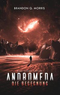 Andromeda: Die Begegnung