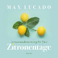Limonadenrezepte für Zitronentage