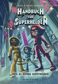 Handbuch für Superhelden - Ohne Hoffnung