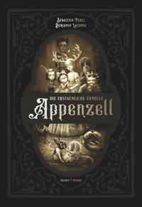 Die erstaunliche Familie Appenzell - Cover