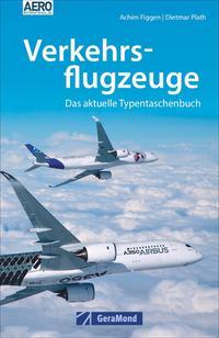 Cover: Achim Figgen u. Dietmar Plath Verkehrsflugzeuge - das aktuelle Typentaschenbuch