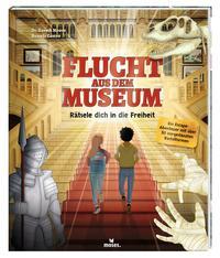 Flucht aus dem Museum