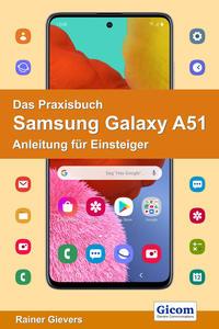 Das Praxisbuch Samsung Galaxy A51