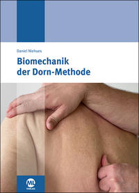 Biomechanik der Dorn-Methode