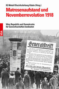 Matrosenaufstand und Novemberrevolution 1918