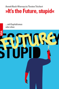 'It's the Future, stupid'