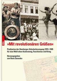 'Mit revolutionären Grüßen'