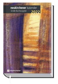 Neukirchener Kalender 2022 - Große Buchausgabe