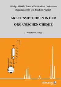 Arbeitsmethoden in der organischen Chemie
