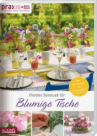 Floraler Schmuck für blumige Tische