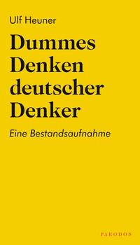 Dummes Denken deutscher Denker