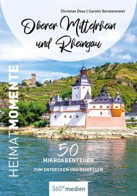 Oberer Mittelrhein und Rheingau - HeimatMomente