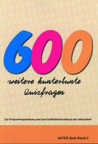 600 weitere kunterbunte Quizfragen