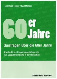 60er Jahre - Quizfragen über die 60er Jahre
