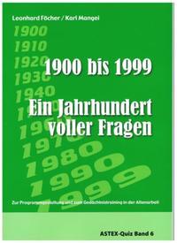 1900 bis 1999 - Ein Jahrhundert voller Fragen