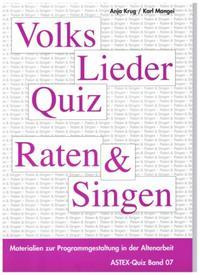 Volksliederquiz - Raten und Singen / Volksliederquiz - Raten und Singen Band 1