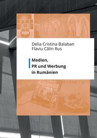 Medien, PR und Werbung in Rumänien