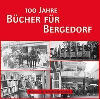 100 Jahre Bücher für Bergedorf
